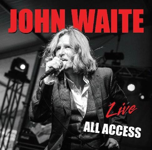 John Waite Live All Access