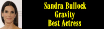 2014 Oscar Nominee - Sandra Bullock - Best Actress - Gravity