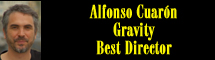 2014 Oscar Nominee - Alfonso Cuar�n - Best Director - Gravity