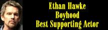 2015 Oscar Nominee - Ethan Hawke - Best Supporting Actor - Boyhood