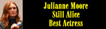 2015 Oscar Nominee - Julianne Moore - Best Actress - Still Alice