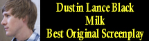 2009 Oscar Nominee - Dustin Lance Black - Best Original Screenplay - Milk