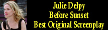 2005 Oscar Nominee - Julie Delpy - Best Original Screenplay - Before Sunset