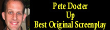 2010 Oscar Nominee - Pete Docter - Best Original Screenplay - Up