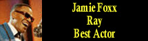 2005 Oscar Nominee - Jamie Foxx - Best Actor - Ray