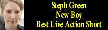 2009 Oscar Nominee - Steph Green - Best Live Action Short - New Boy