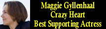 2010 Oscar Nominee - Maggie Gyllenhaal - Best Supporting Actress - Crazy Heart