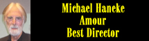 2013 Oscar Nominee - Michael Haneke - Best Director - Amour