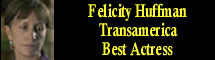 2006 Oscar Nominee - Felicity Huffman - Best Actress - Transamerica