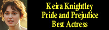 2006 Oscar Nominee - Keira Knightley - Best Actress - Pride and Prejudice