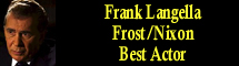 2009 Oscar Nominee - Frank Langella - Best Actor - Frost/Nixon