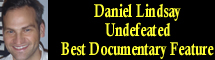 2012 Oscar Nominee - Daniel Lindsay & T.J. Miller - Best Feature Documentary - Undefeated