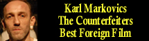2008 Oscar Nominee - Karl Markovics - Best Foreign Film - The Counterfeiters