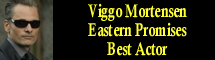2008 Oscar Nominee - Viggo Mortensen - Best Actor - Eastern Promises