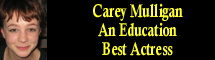 2010 Oscar Nominee - Carey Mulligan - Best Actress - An Education