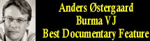 2010 Oscar Nominee - Anders �stergaard - Best Documentary Feature - Burma VJ