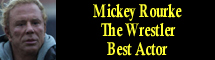2009 Oscar Nominee - Mickey Rourke - Best Actor - The Wrestler