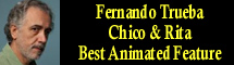 2012 Oscar Nominee - Fernando Trueba - Best Animated Feature - Chico & Rita