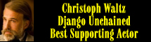 2013 Oscar Nominee - Christoph Waltz - Best Supporting Actor - Django Unchained