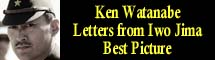 2007 Oscar Nominee - Ken Watanabe - Best Picture - Letters from Iwo Jima