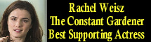 2006 Oscar Nominee - Rachel Weisz - Best Supporting Actress - The Constant Gardener
