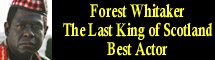 2007 Oscar Nominee - Forrest Whitaker - Best Actor - The Last King of Scotland